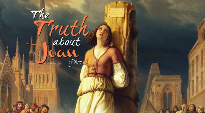 The Truth About Joan Of Arc